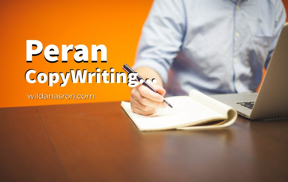 Apa sih Peran dari CopyWriting itu?